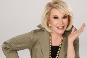 Joan Rivers- About everything. And everyone.God Help Them.